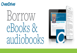 Overdrive Image with words Borrow ebooks and audiobooks