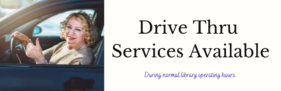 Drive Up services are available during regular business hours.