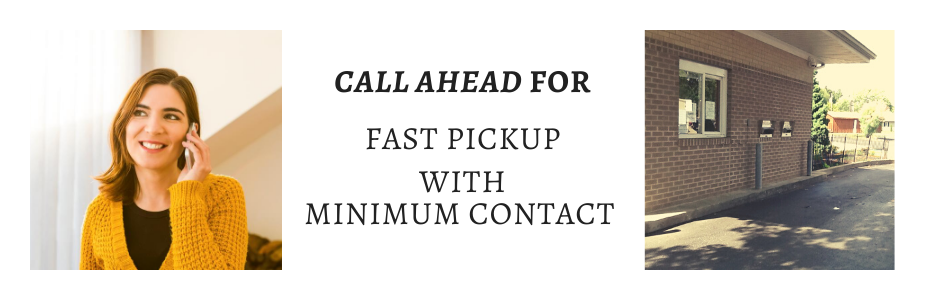 Call ahead for quick and limited contact services